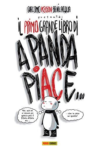 Il primo grande libro di A Panda piace PDF