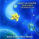 Neigy La Com�te