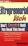 img - for The Entrepreneurial Itch: Don't Scratch Until You Read This Book book / textbook / text book