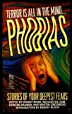 PHOBIAS: STORIES OF YOUR DEEPEST FEARS (0671792377) by Wendy Webb