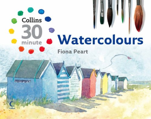 Watercolours (Collins 30-Minute Painting)