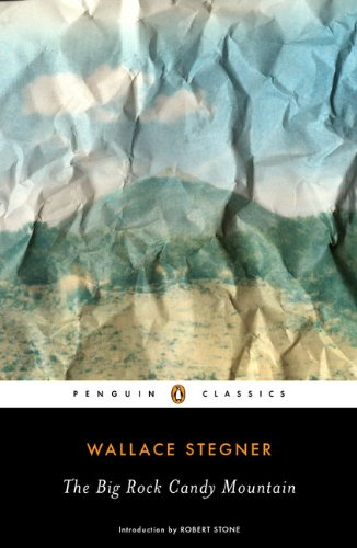 The Big Rock Candy Mountain (Peguin Classics)