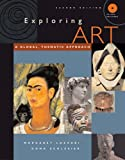 img - for Exploring Art: A Global, Thematic Approach (with CD-ROM and InfoTrac) book / textbook / text book