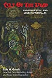 img - for Cult of the Dead and Other Weird and Lovecraftian Tales book / textbook / text book
