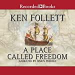 A Place Called Freedom | Ken Follett