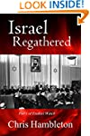 Israel Regathered (Ezekiel Watch Book 1)