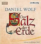 Das Salz der Erde | Daniel Wolf