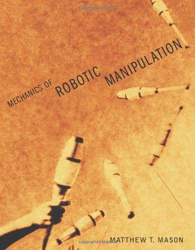 Mechanics of Robotic Manipulation (Intelligent Robotics...