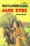 Jane Eyre Great Illustrated Classics