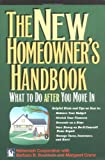 img - for The New Homeowner's Handbook: What to Do After You Move in book / textbook / text book
