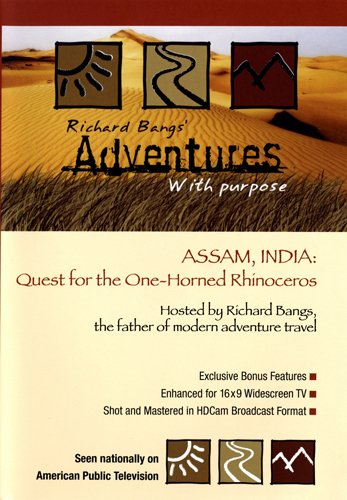 Assam, India: Quest for the One-horned Rhinoceros -- Richard Bangs' Adventures with Purpose