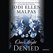 One Night: Denied | [Jodi Ellen Malpas]