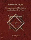 geobiologie Enseignements et révélations des gardiens de la terre