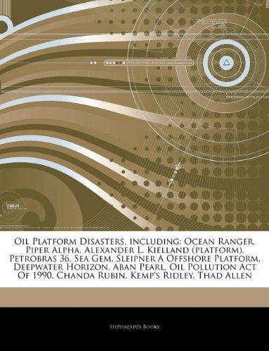 articles-on-oil-platform-disasters-including-ocean-ranger-piper-alpha-alexander-l-kielland-platform-