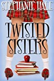 img - for Twisted Sisters (The Aspen Brooks Trilogy Book 2) book / textbook / text book