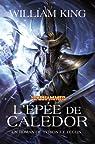 Warhammer - Tyrion et Teclis 02 : L'Epée de Caledor