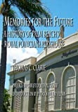 Memories For The Future - A History of Palm Beachs Royal Poinciana Playhouse