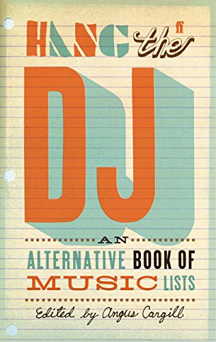 hang-the-dj-an-alternative-book-of-music-lists