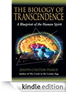 The Biology of Transcendence: A Blueprint of the Human Spirit [Edizione Kindle]