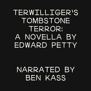 Terwilliger's Tombstone Terror Audiobook