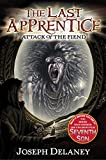 img - for Attack of the Fiend (The Last Apprentice, Book 4) book / textbook / text book