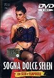 Sogna Dolce Selen [Italia] [DVD]