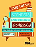 img - for Inquiring Scientists, Inquiring Readers: Using Nonfiction to Promote Science Literacy, Grades 3-5 - PB325X book / textbook / text book
