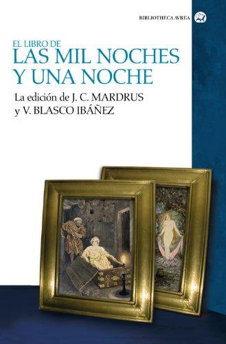 El Libro De Las Mil Noches Y Una Noche (Vol. 2)