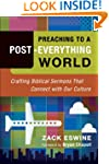 Preaching to a Post-Everything World:...