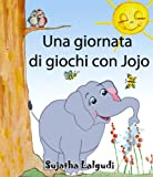 img - for Una giornata di giochi con Jojo (Italian Edition) book / textbook / text book