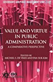 img - for Value and Virtue in Public Administration: A Comparative Perspective (Governance and Public Management) book / textbook / text book