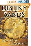 Destiny of the Sands (Secret of the Sands) (Volume 2)