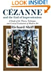 Cezanne and the End of Impressionism:...
