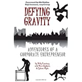 Defying Gravity: Adventures of a Corporate Entrepreneurby Polly Courtney