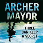 Three Can Keep a Secret: A Joe Gunther Novel, Book 24 | Archer Mayor