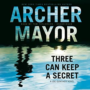 Three Can Keep a Secret: A Joe Gunther Novel, Book 24 | [Archer Mayor]