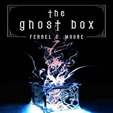 The Ghost Box Audiobook by Ferrel D. Moore Narrated by Theresa Stephens