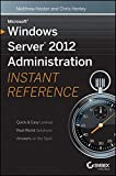 img - for Microsoft Windows Server 2012 Administration Instant Reference book / textbook / text book