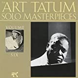Art Tatum Solo Masterpieces, Vol. 6