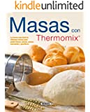 Masas Con Thermomix (El Rincón Del Paladar)