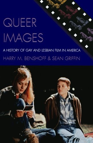 Queer Images: A History of Gay and Lesbian Film in...