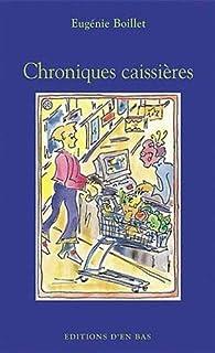 Chroniques caissières : récit