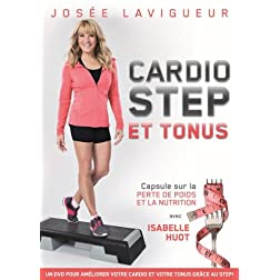 Josee Lavigeur: Cardio-Step & Tonus