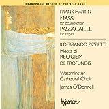 Martin/Pizzetti: Sacred Choral Works