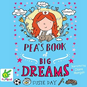 Pea's Book of Big Dreams | [Susie Day]