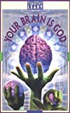 Your Brain Is God (Leary, Timothy)