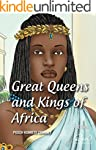 Great Queens and Kings of Africa Vol...