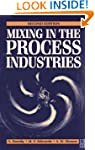 Mixing in the Process Industries: Sec...