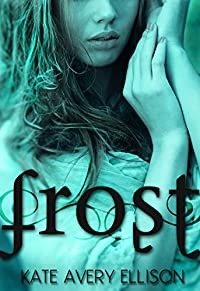 Frost by Kate Avery Ellison ebook deal
