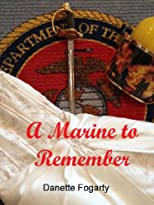 A Marine to Remember (Semper Fi in Love Series)